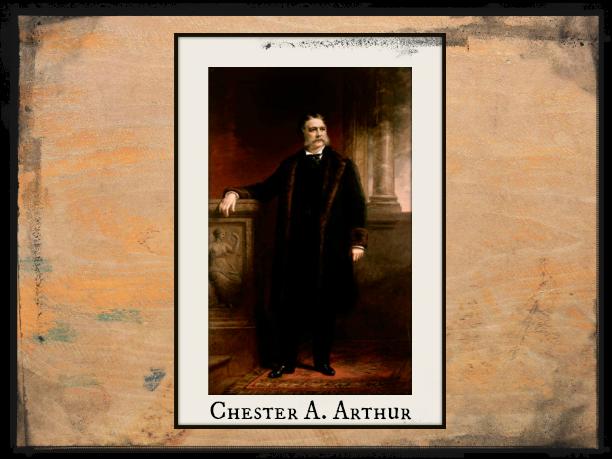 President Chester Alan Arthur