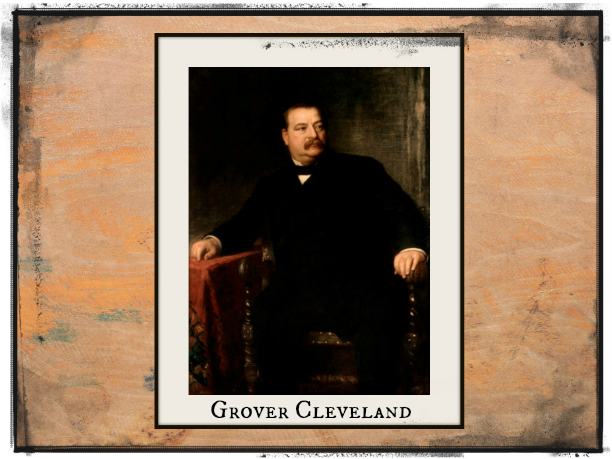 grover clevelands early life and presidency in the united states of america Key events in the life of grover cleveland grover: family grover cleveland and his family presidency of the united states of america.